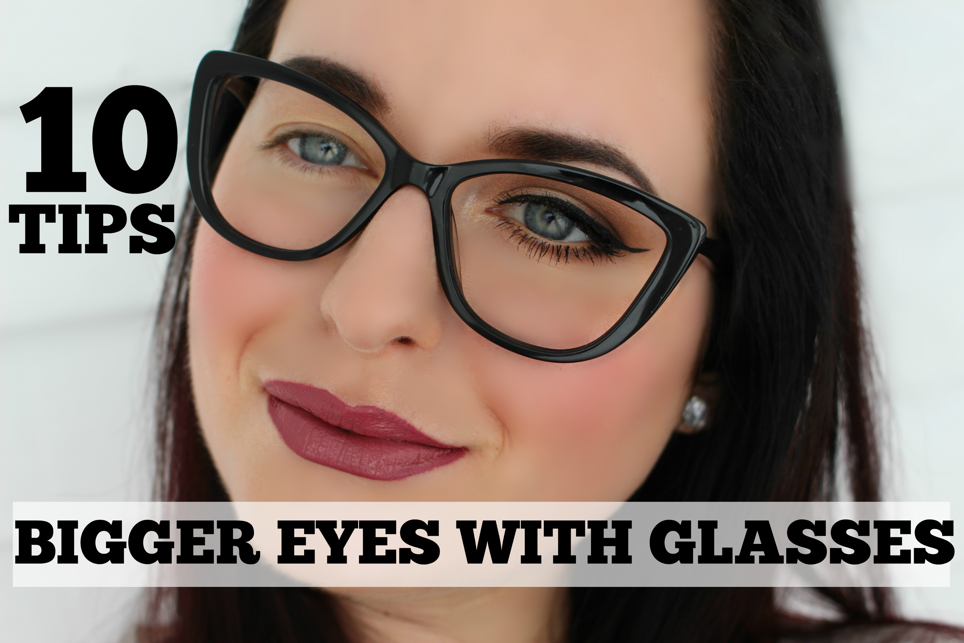 Glasses Frames To Make Eyes Look Bigger : 10 Tips for BIGGER Eyes Behind Glasses (Video)